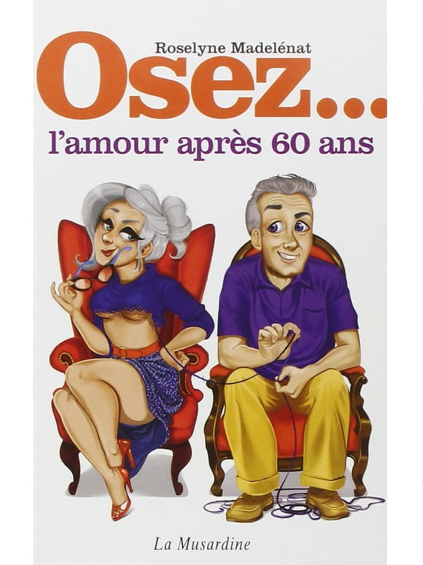 Osez l'amour après 60 ans Cul'turel Collection Osez Oh! Darling