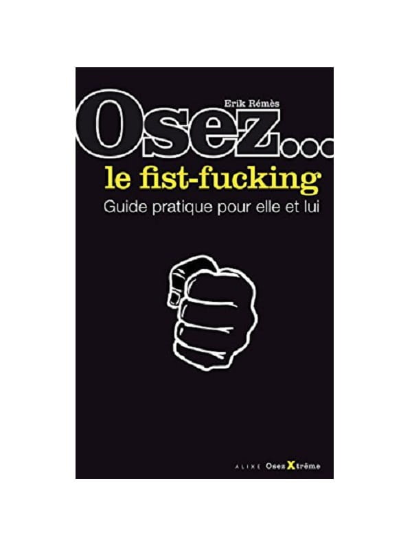 Osez le fist-fucking Cul'turel Collection Osez Oh! Darling