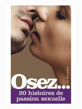 Osez 20 histoires de passion sexuelle Cul'turel Collection Osez Oh! Darling
